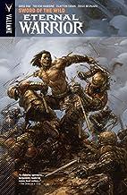 Eternal Warrior Vol. 1: Sword Of The Wild (Eternal Warrior (2013- ))