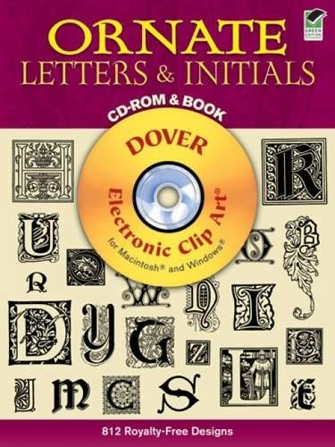 Compare Textbook Prices for Ornate Letters and Initials CD-ROM and Book Dover Electronic Clip Art Pap/Har Edition ISBN 9780486995304 by Dover
