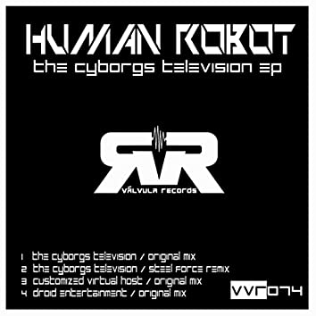 The Cyborg's Television EP