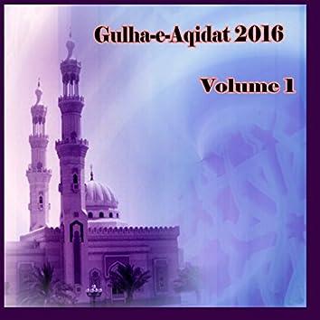 Gulha-e-Aqidat 2016, Vol. 1