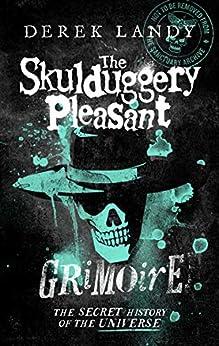 The Skulduggery Pleasant Grimoire (Skulduggery Pleasant) by [Derek Landy]