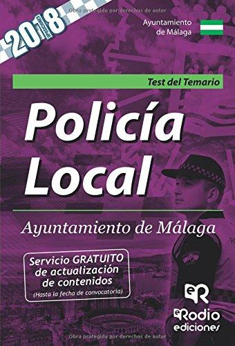 Test del Temario. Policía Local. Ayuntamiento de Málaga.