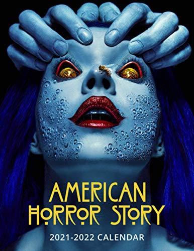 American Horror Story 2021-2022 Calendar: Horror Movie Calendar 2021 - 2022 ( 8.5*11 in )
