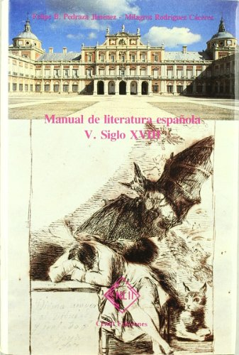 Manual de literatura española. Tomo V. Siglo XVIII