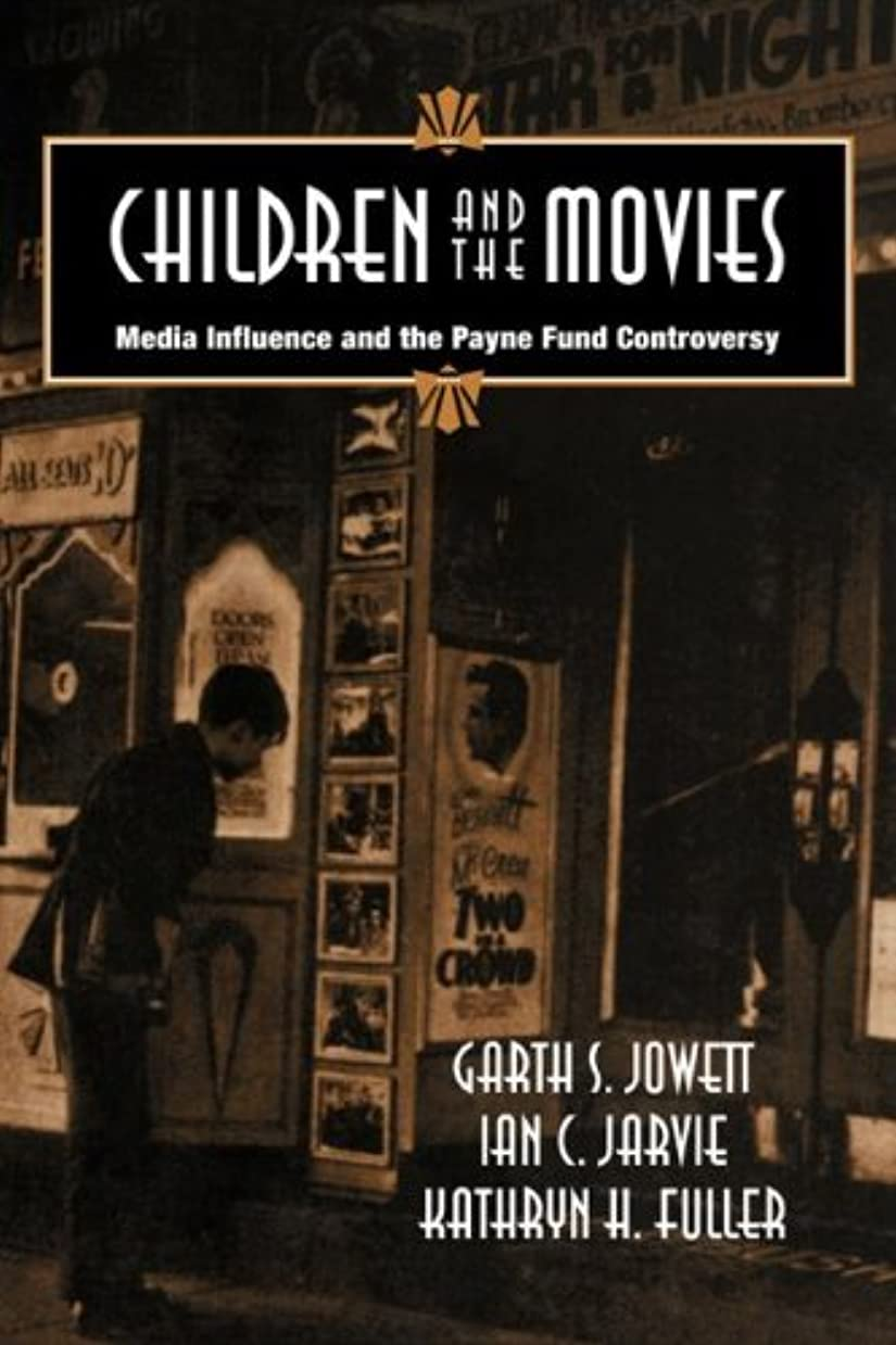 コーナー芸術的試してみるChildren and the Movies: Media Influence and the Payne Fund Controversy (Cambridge Studies in the History of Mass Communication)