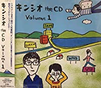 キンシオ the CD Volume 1
