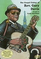The Gospel Guitar of Rev. Gary Davis by Ernie Hawkins