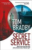 Secret Service - Tom Bradby