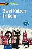 Zwei Katzen in Köln: Deutsch als Fremdsprache (DaF) A1