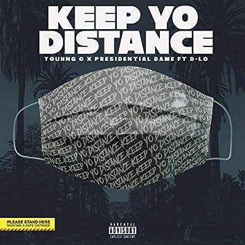 Keep Yo Distance