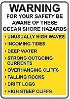 安全のためのアルミニウム金属看板おかしい警告これらの海の海岸の危険に注意してください有益な目新しさの壁アート垂直