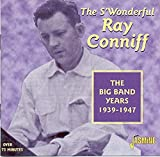 The S`Wonderful Ray Conniff: The Big