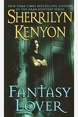Fantasy Lover (Dark-Hunter Novels Book 1) Kindle Edition