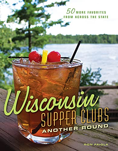 Wisconsin Supper Clubs: Another Round