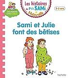 Les histoires de P'tit Sami Maternelle (3-5 ans) Sami et Julie font des bêtises