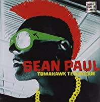 Tomahawk Technique by SEAN PAUL (2012-02-07)