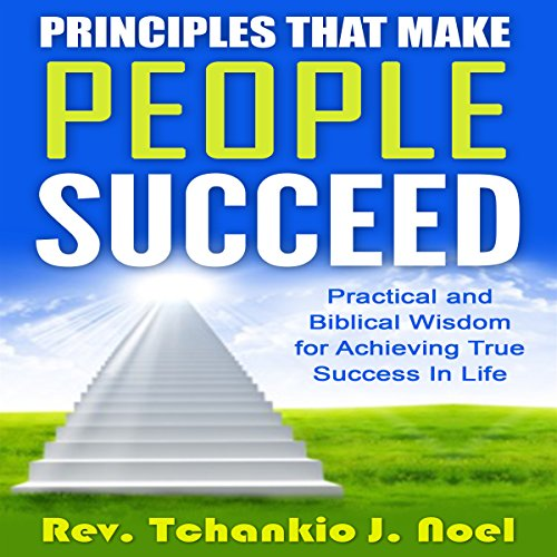 Principles That Make People Succeed cover art