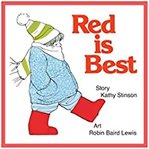 Red is Best by Kathy Stinson (May 01,1992)