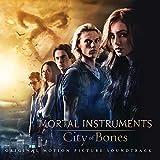 The Mortal Instruments: City of Bones (Original Motion Picture Soundtrack)