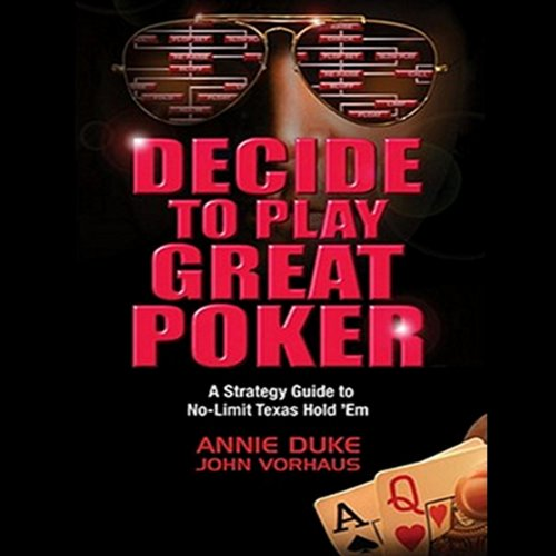 Decide to Play Great Poker audiobook cover art