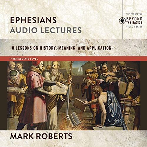 Ephesians: Audio Lectures audiobook cover art