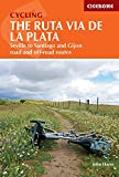 Cycling the Ruta Via de la Plata: Seville to Santiago and Gijon - road and off-road routes