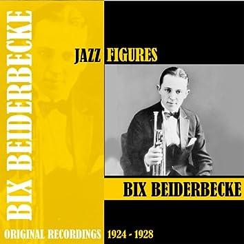 Jazz Figures / Bix Beiderbecke (1924-1928)