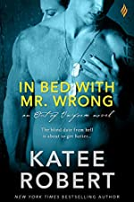 In Bed with Mr. Wrong (Out of Uniform Book 1)