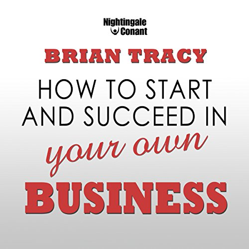 How to Start and Succeed in Your Own Business audiobook cover art