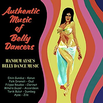 Hanoum Ayse's Belly Dance Music. Authentic Music of Belly Dancers