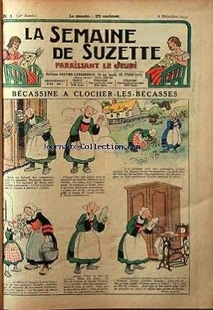SEMAINE DE SUZETTE (LA) [No 1] du 06/12/1934 - BECASSINE A CLOCHER-LES-BECASSES -