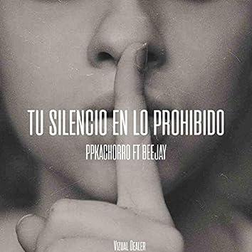 Tu Silencio en Lo Prohibido