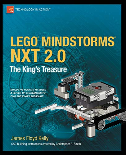 Lego Mindstorms Nxt 2.0: The King's Treasure (Technology in Action)