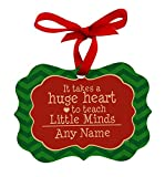 Personalized Christmas Ornaments for Teachers Customized Teacher Name Takes Huge Heart to Teach Little Minds Maple Wood Personalized Christmas Ornament Huge Heart