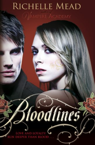 Bloodlines (book 1) (English Edition) di [Richelle Mead]