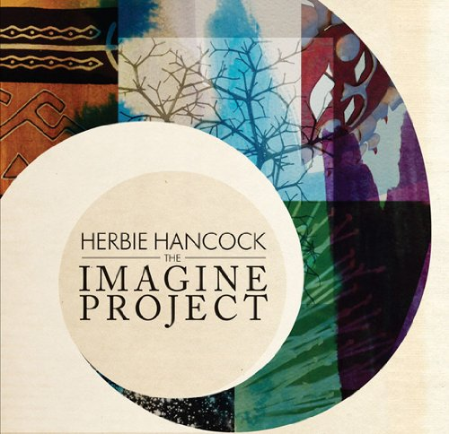 The Imagine Project / Herbie Hancock