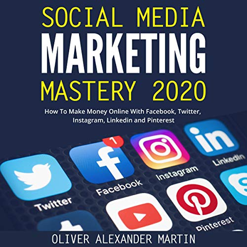 Social Media Marketing Mastery 2020 cover art