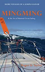 Mingming & the Art of Minimal Ocean Sailing by Roger D. Taylor