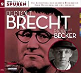 Spuren - Menschen, die uns bewegen: Bertolt Brecht