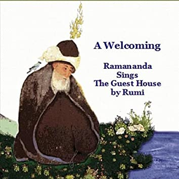 A Welcoming (Rumi's The Guest House) - Single