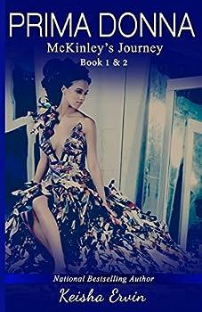 Prima Donna Book 1 & 2 McKinley's Journey - Book #2 of the McKinley's Journey