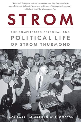 Price comparison product image Strom: The Complicated Personal and Political Life of Strom Thurmond