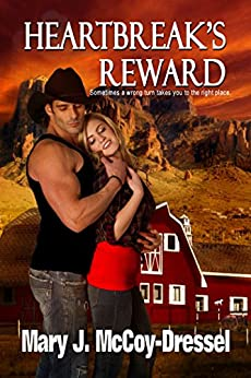 Heartbreak's Reward (Double Dutch Ranch Series: Love at First Sight Book 2) by [Mary J. McCoy-Dressel]