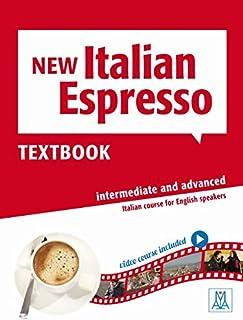 New Italian Espresso Textbook, Level 2-Intermediate & Advanced