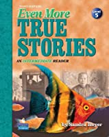 True Stories Level 5 Even More True Stories: Student Book