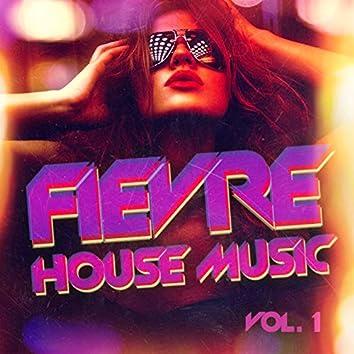 La fièvre de la House Music, Vol. 1