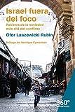 Israel fuera del foco. Retratos de la sociedad más allá del conflicto (Reportajes 360 nº 32)