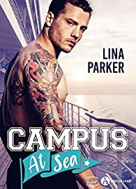 Campus at Sea par Parker