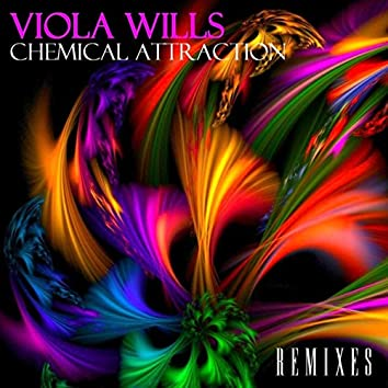 Chemical Attraction (Remixes)