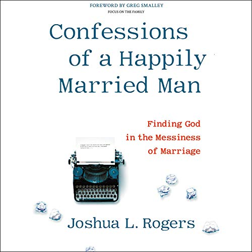 Confessions of a Happily Married Man cover art
